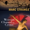 Woman Chased by Crows: An Orwell Brennan Mystery, Book 2 (Unabridged) MP3 Audiobook