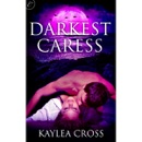Darkest Caress (Unabridged) MP3 Audiobook