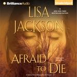 Afraid to Die: Selena Alvarez/Regan Pescoli, Book 4 (Unabridged)