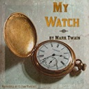 My Watch (Unabridged) MP3 Audiobook