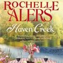 Haven Creek: A Cavanaugh Island Novel, Book 3 (Unabridged) MP3 Audiobook