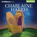 Playing Possum (Unabridged) MP3 Audiobook