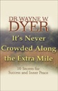It's Never Crowded Along the Extra Mile: 10 Secrets for Success and Inner Peace (Original Staging Nonfiction) MP3 Audiobook