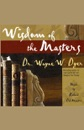 Wisdom of the Masters (Unabridged Nonfiction) MP3 Audiobook