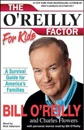 The O'Reilly Factor For Kids: A Survival Guide for America's Families (Unabridged) MP3 Audiobook