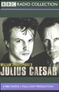 BBC Radio Shakespeare: Julius Caesar (Dramatized) mp3 descargar