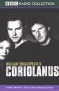 BBC Radio Shakespeare: Coriolanus (Dramatized) mp3 descargar