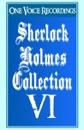 The Sherlock Holmes Collection VI (Unabridged) [Unabridged Fiction] MP3 Audiobook