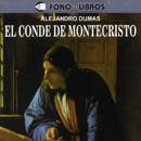 El Conde de Montecristo [The Count of Montecristo] [Abridged Fiction] MP3 Audiobook