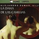 La Dama de las Camelias [The Lady of the Camellias] [Abridged Fiction] MP3 Audiobook