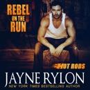 Rebel on the Run: Hot Rods, Book 4 (Unabridged) MP3 Audiobook