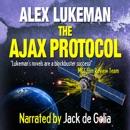 The Ajax Protocol: The Project, Volume 7 (Unabridged) MP3 Audiobook