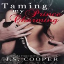 Taming My Prince Charming: Finding My Prince Charming, Book 2 (Unabridged) MP3 Audiobook