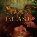 Taken by the Beast (Unabridged) MP3 Audiobook
