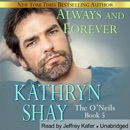 Always and Forever: The O'Neils, Book 5 (Unabridged) MP3 Audiobook