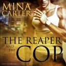 The Reaper and the Cop: Liberty, Oakwood Series, Book 1 (Unabridged) MP3 Audiobook