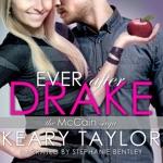 Ever After Drake: The McCain Saga, Book 1 (Unabridged)