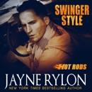 Swinger Style: Hot Rods, Book 5 (Unabridged) MP3 Audiobook