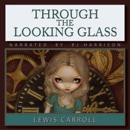 Through the Looking Glass (Unabridged) MP3 Audiobook