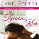 The Tycoon's Kiss (Unabridged) MP3 Audiobook
