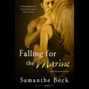 Falling for the Marine (Unabridged) MP3 Audiobook
