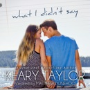 What I Didn't Say (Unabridged) MP3 Audiobook