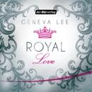 Royal Love: Die Royals-Saga 3 MP3 Audiobook