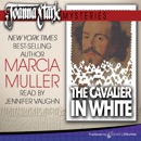 The Cavalier in White: Joanna Stark Mysteries, Book 1 (Unabridged) MP3 Audiobook