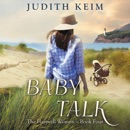 Baby Talk: The Hartwell Women, Book 4 (Unabridged) MP3 Audiobook