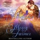 His Heartbroken Bride: The Brides of Paradise Ranch - Spicy Version, Book 4 (Unabridged) MP3 Audiobook