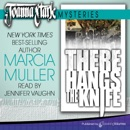 There Hangs the Knife: Joanna Stark Mysteries, Book 2 (Unabridged) MP3 Audiobook