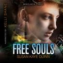 Free Souls: Mindjack Trilogy, Book 3 (Unabridged) MP3 Audiobook