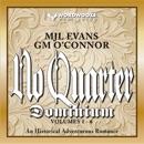 No Quarter: Dominium: The Complete Series (Unabridged) MP3 Audiobook