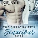 The Billionaire's Tenacious Boss: The Maxfield Brothers Series, Book 1 (Unabridged) MP3 Audiobook