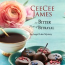 The Bitter Taste of Betrayal: An Angel Lake Mystery (Unabridged) MP3 Audiobook