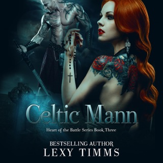 Celtic Mann: Heart of the Battle Series, Book 3 (Unabridged) E-Book Download