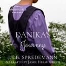 Danika's Journey: Amish Girls, Book 2 (Unabridged) MP3 Audiobook