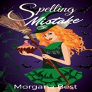 Spelling Mistake: The Kitchen Witch, Book 4 (Unabridged) MP3 Audiobook