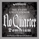 No Quarter: Dominium - Volume 6: No Quarter- Dominium, Book 6 (Unabridged) MP3 Audiobook