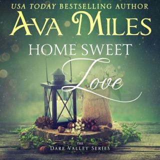 Home Sweet Love: Dare Valley, Book 10 (Unabridged) E-Book Download