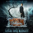 Death Whispers: The Death Series, Book 1 (Unabridged) MP3 Audiobook