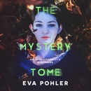 The Mystery Tomb (Unabridged) MP3 Audiobook