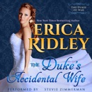The Duke's Accidental Wife: Dukes of War, Book 7 (Unabridged) MP3 Audiobook