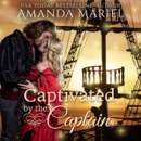Captivated by the Captain: Fabled Love, Book 2 (Unabridged) MP3 Audiobook