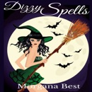 Dizzy Spells: The Kitchen Witch, Book 2 (Unabridged) MP3 Audiobook