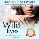 Wild Eyes: The Barrington Billionaires, Book 2 (Unabridged) MP3 Audiobook