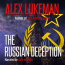 The Russian Deception: The Project, Book 11 (Unabridged) MP3 Audiobook