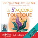 Le 5e accord toltèque MP3 Audiobook