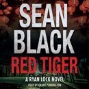 Red Tiger: Ryan Lock & Ty Johnson, Book 9 (Unabridged) MP3 Audiobook
