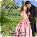 The Most Eligible Lord in London: The Lords of London Series MP3 Audiobook